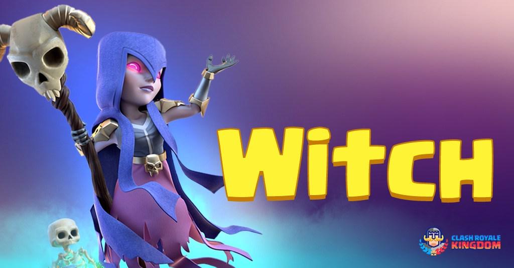 همه چیز درباره نیروی ساحره witch کلش رویال